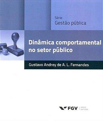 DINAMICA COMPORTAMENTAL NO SETOR PUBLICO