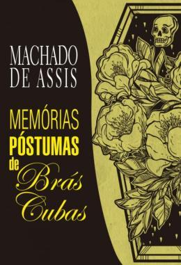 MEMORIAS POSTUMAS DE BRAS CUBAS - (GIZ)