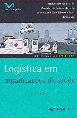 LOGISTICA EM ORGANIZACOES DE SAUDE - 02ED/16