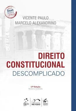 DIREITO CONSTITUCIONAL DESCOMPLICADO - 17ED/18