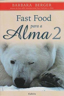FAST FOOD PARA A ALMA - VOL.02