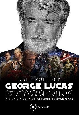 GEORGE LUCAS - SKYWALKING