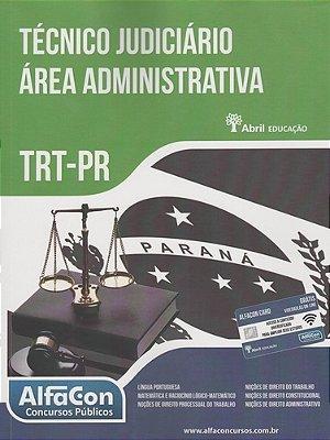 TECNICO JUDICIARIO AREA ADMINISTRATIVA - TRT-PR