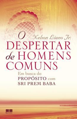 DESPERTAR DE HOMENS COMUNS, O