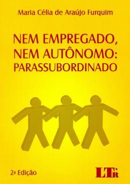 NEM EMPREGADO, NEM AUTONOMO: PARASSUBORDINADO-2ED