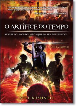 ARTIFICE DO TEMPO, O - VOL II