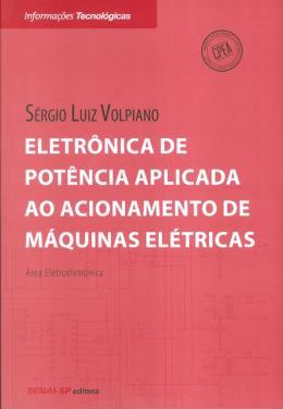 ELETRONICA DE POTENCIA APLIC. AO ACION. DE MAQUIN.