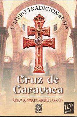 LIVRO TRADICIONAL DA CRUZ DE CARAVACA, O - 10ED/12