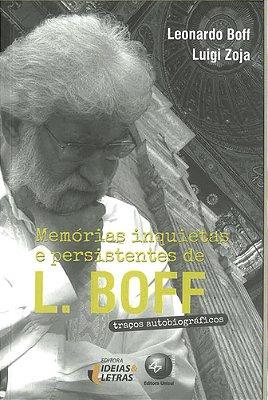 MEMORIAS INQUIETAS E PERSISTENTES DE L. BOFF