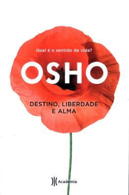 DESTINO, LIBERDADE E ALMA - 02ED/16