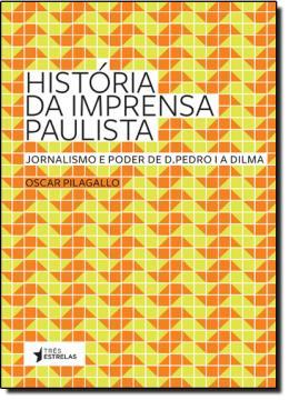 HISTORIA DA IMPRENSA PAULISTA
