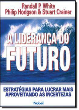 LIDERANCA DO FUTURO, A