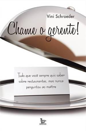 CHAME O GERENTE