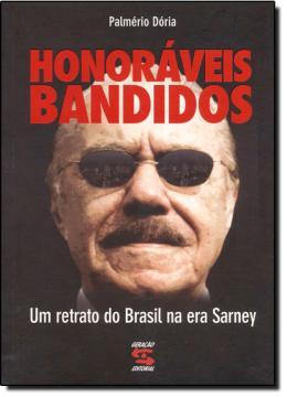 HONORAVEIS BANDIDOS