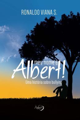 MEU NOME E ALBERT!