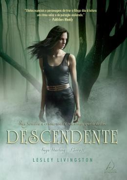DESCENDENTE - SAGA STARLING - LIVRO 2