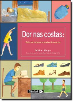 DOR NAS COSTAS: DEIXE DE RECLAMAR E RESOLVA