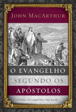 EVANGELHO SEGUNDO OS APOSTOLOS, O
