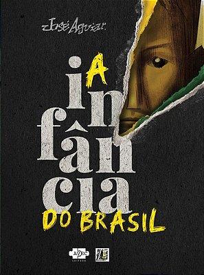 INFANCIA DO BRASIL, A