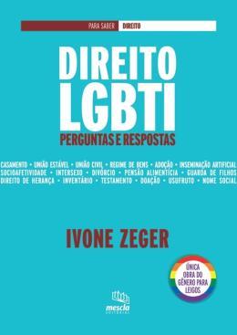 DIREITO LGBTI - PERGUNTAS E RESPOSTAS - 01ED/16