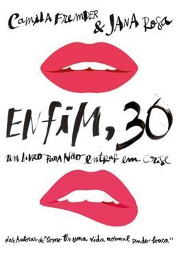 ENFIM 30 - UM LIVRO PARA NAO ENTRAR EM CRISE