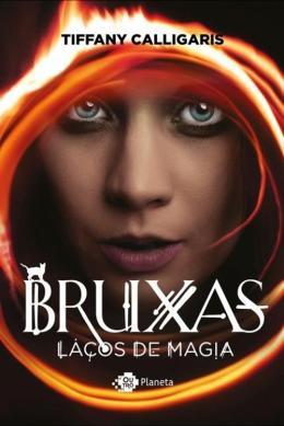 BRUXAS: LACOS DE MAGIA