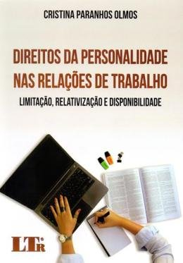 DIREITOS DA PERSONALIDADE NAS REL.DE TRAB. 01ED/17