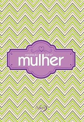 MEDITACAO DIARIA - MULHER - EDICAO DE BOLSO