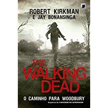 THE WALKING DEAD - V.2 CAMINHO PARA WOODBURY
