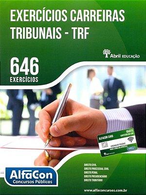 EXERCICIOS CARREIRAS TRIBUNAIS - TRF - 01ED/14