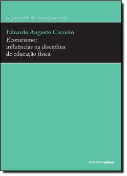 ECOTURISMO: INFLUENCIAS NA EDUCACAO FISICA