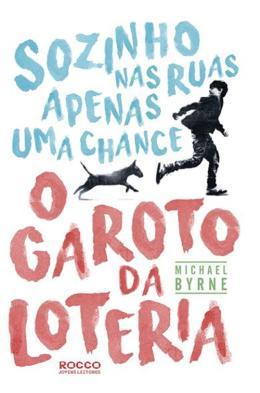 GAROTO DA LOTERIA, O