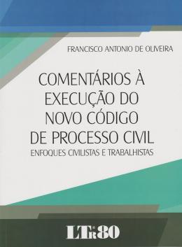 COMENTARIOS A EXEC. NOVO COD.PROCESSO CIVIL-1ED/16