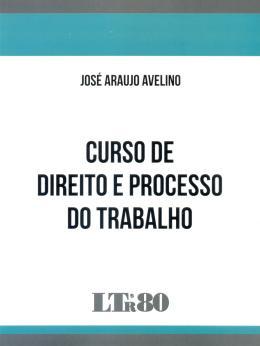 CURSO DE DIREITO E PROCESSO DO TRABALHO-01ED/16
