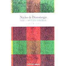 NUCLEO DE DRAMATURGIA - 1 TURMA - VOL.02