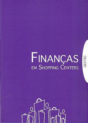 FINANCAS EM SHOPPING CENTERS - GESTAO