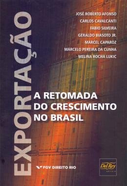 EXPORTACAO - A RET.CRESCIMENTO DO BRASIL - 01ED/18