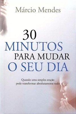 30 MINUTOS PARA MUDAR SUA VIDA