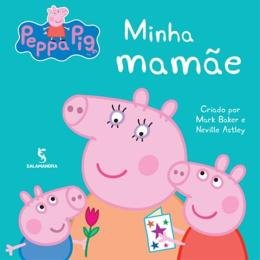 PEPPA - MINHA MAMAE