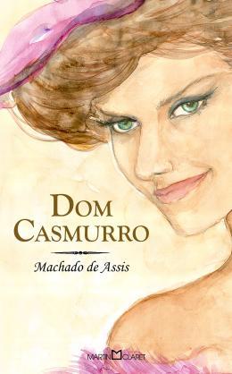 DOM CASMURRO - OBRA PRIMA