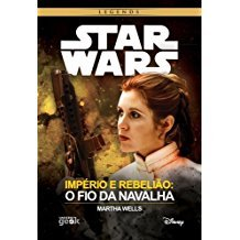 STAR WARS - IMPERIO E REBELIAO