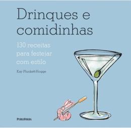DRINQUES E COMIDINHAS