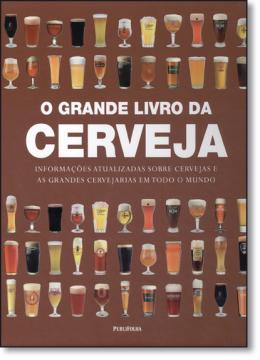 GRANDE LIVRO DA CERVEJA, O