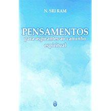 PENSAMENTOS PARA ASPIRANTES CAMINHO ESPIRITUAL 02E