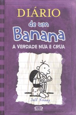DIARIO DE UM BANANA-VOL.05-VERDADE NUA E CRUA