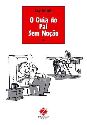 GUIA DO PAI SEM NOCAO, O