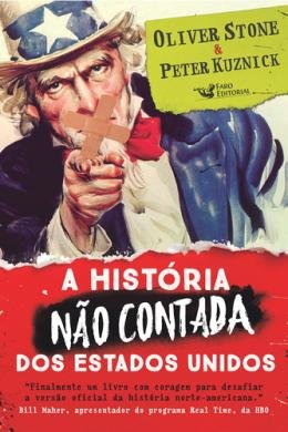 HISTORIA NAO CONTADA DOS ESTADOS UNIDOS, A