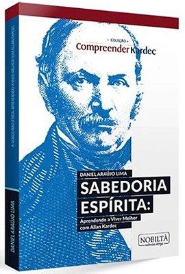 SABEDORIA ESPIRITA: APRENDENDO V. MELHOR C. A. K.