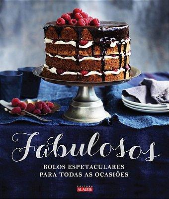 FABULOSOS BOLOS ESPETACULARES P/ TODAS AS OCASIOES
