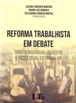 REFORMA TRABALHISTA EM DEBATE - 01ED/17